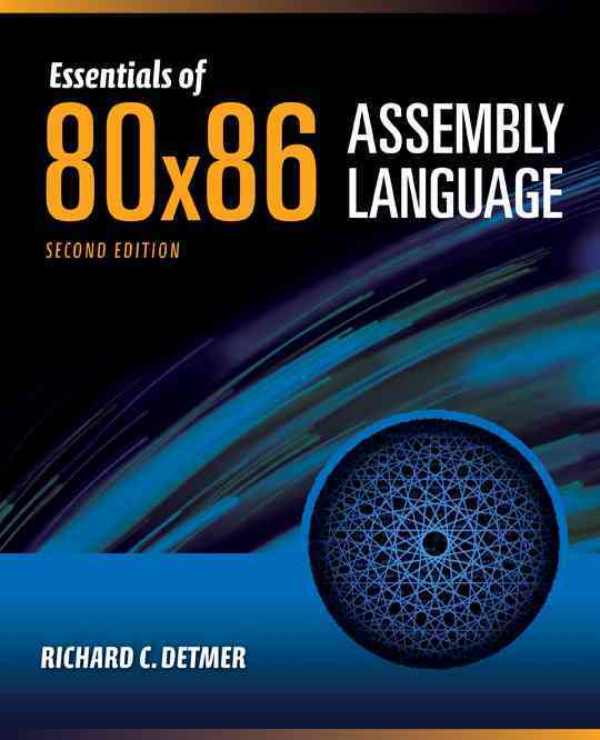Essentials of 80x86 Assembly Language By Detmer, Richard C.